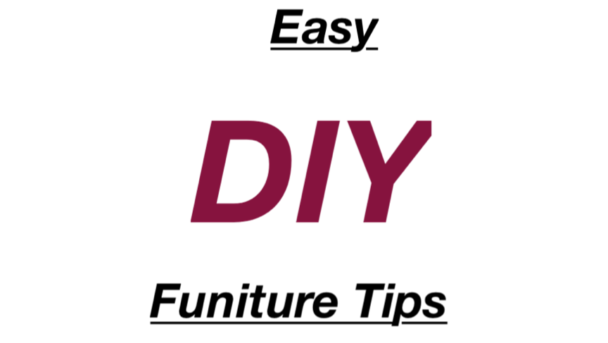 Easy DIY furniture Tips